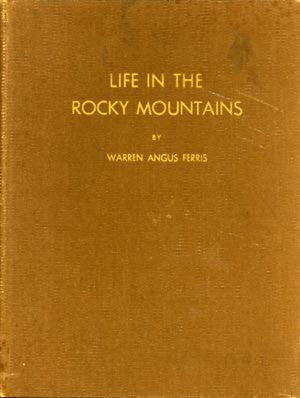 Life in the Rocky Mountains (signed by editor)