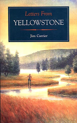 Letters From Yellowstone (signed)
