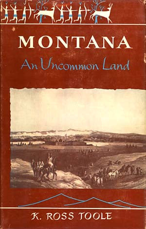Montana: An Uncommon Land