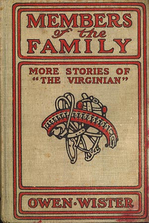 "Members of the Family: More Stories of the ""The Virginian"""