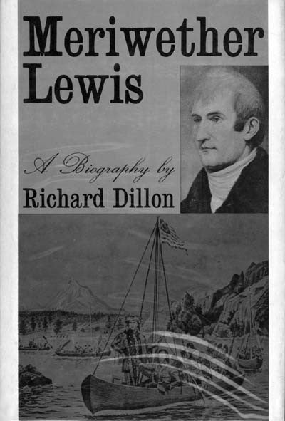 Meriwether Lewis: A Biography