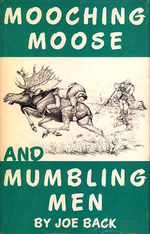 Mooching Moose and Mumbling Men (signed)