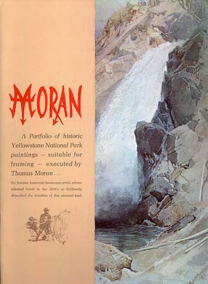 Moran: A Portfolio of historic Yellowstone