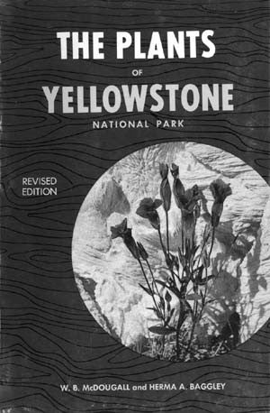 The Plants of Yellowstone National Park.