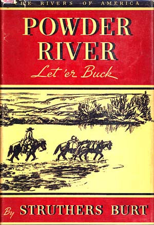 Powder River: Let'er Buck (The Rivers of America series)