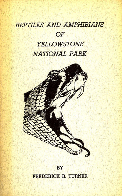 Reptiles and Amphibians of Yellowstone National Park