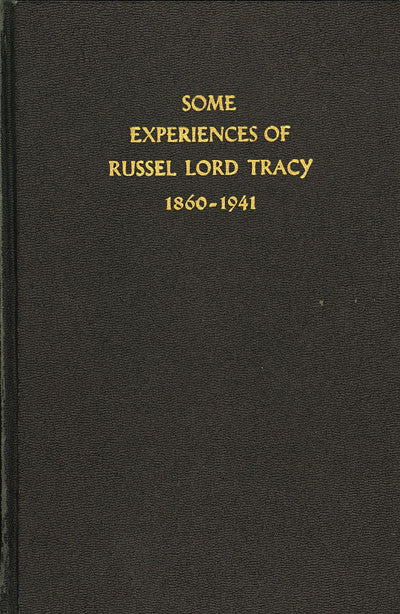 Some Experiences of Russel Lord Tracy