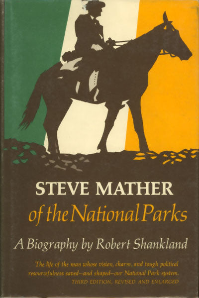 Steve Mather of the National Parks