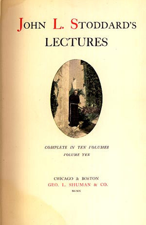 John L. Stoddard's Lectures. Complete in Ten Volumes, Volume Ten. Southern California, Grand Caon of the Colorado River