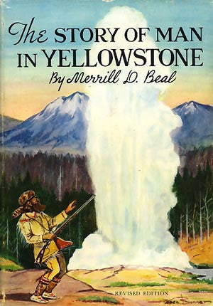 The Story of Man in Yellowstone (Copy 1) (signed)