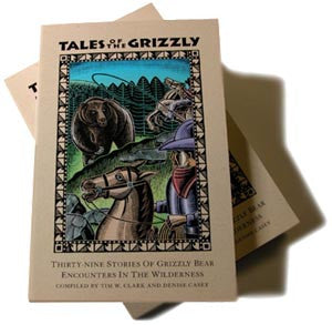 TALES OF THE GRIZZLY