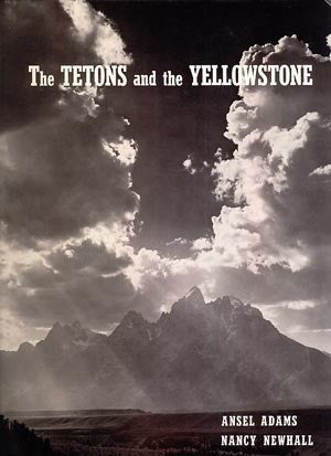 The Tetons and the Yellowstone
