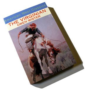 THE VIRGINIAN - A Horseman of the Plains