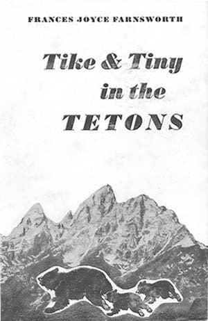 Tike & Tiny in the Tetons