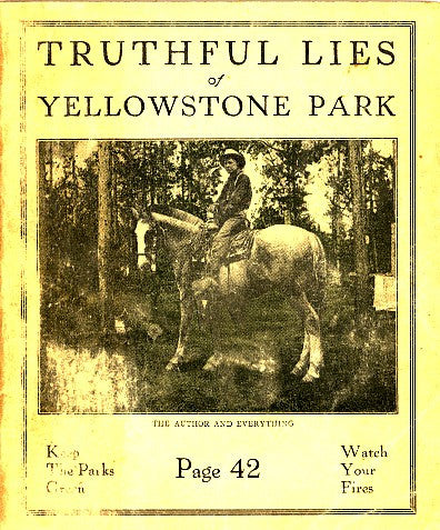 Truthful Lies of Yellowstone Park