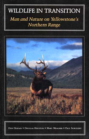 Wildlife in Transition: Man & Nature on Yellowstone's Northern Range