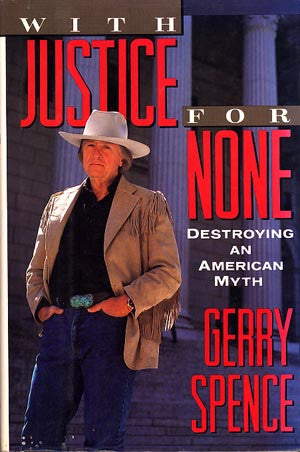 With Justice For None: Destroying An American Myth (signed)