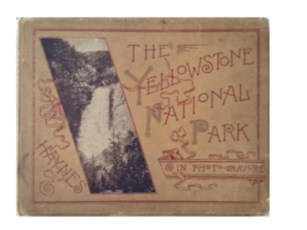 The Yellowstone National Park in Photo Gravure
