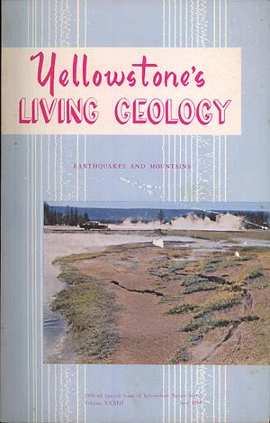 Yellowstone's Living Geology: Earthquakes & Mountains