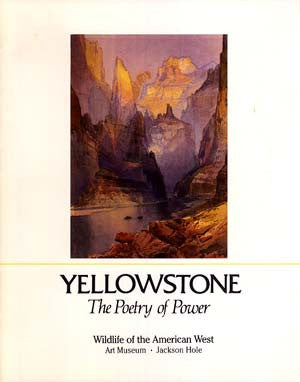 Yellowstone: The Poetry of Power