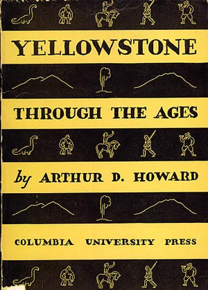 Yellowstone Through the Ages