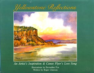 Yellowstone Reflections: An Artist's Inspiration & Cone Flyer's Love Song
