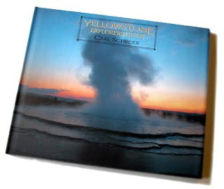 YELLOWSTONE EXPLORERS GUIDE (Hardcover)