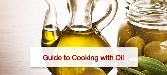 Guide to Cooking with Oil