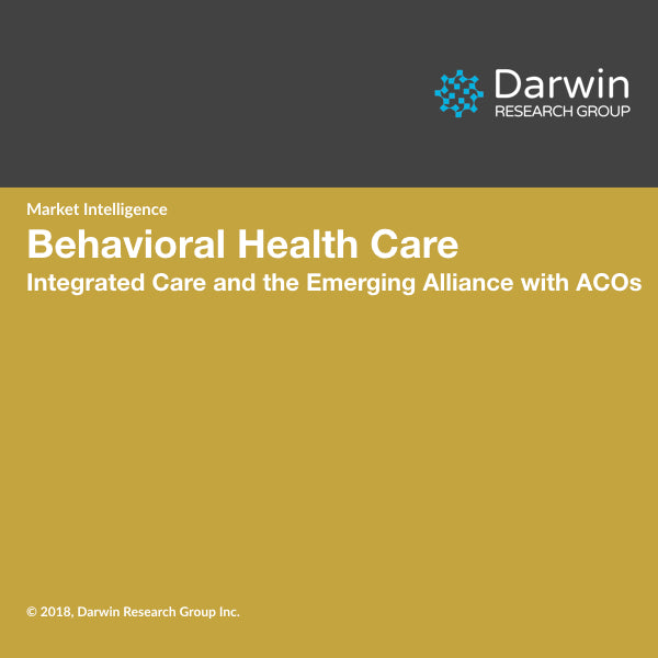 Behavioral Health Care: Integrated Care and the Emerging Alliance with ACOs
