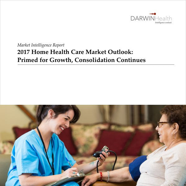 2017 Home Health Care Market Outlook Executive Summary