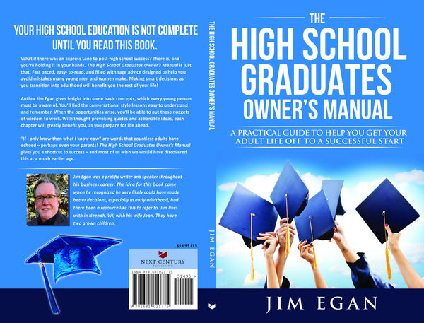 The High School Graduates Owner's Manual
