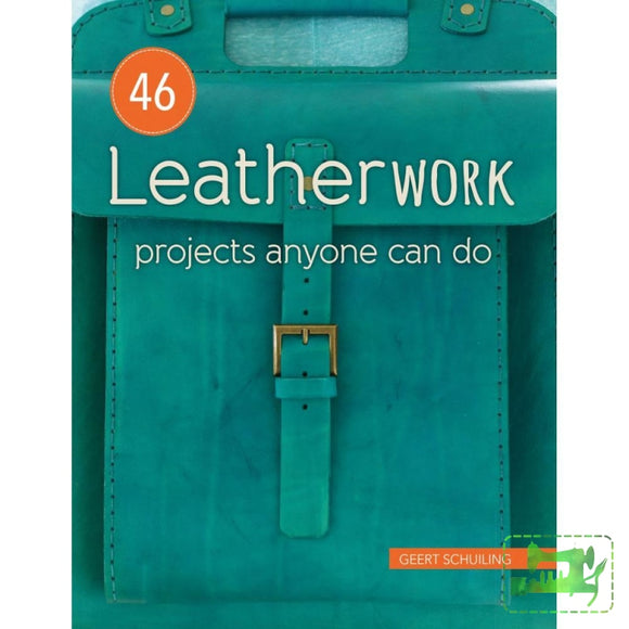 46 Leatherwork Projects Anyone Can Do - Stackpole Books - Craft de Ville