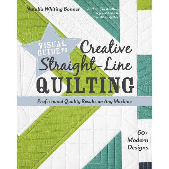 Visual Guide to Creative Straight-Line Quilting - C&T Publishing - Craft de Ville