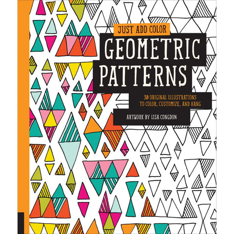 Just Add Color - Geometric Patterns Coloring Book