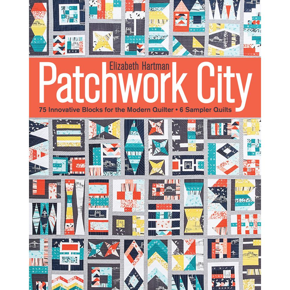 Patchwork City - C&T Publishing - Craft de Ville