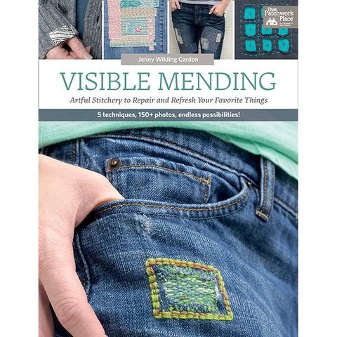 Visible Mending - That Patchwork Place - Craft de Ville
