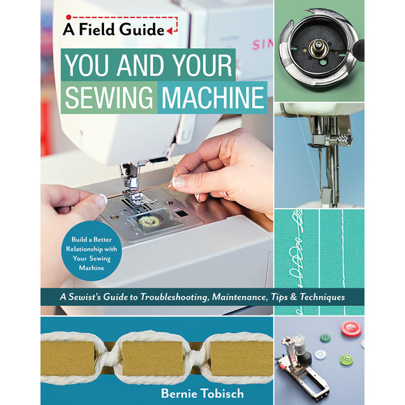 You and Your Sewing Machine - C&T Publishing - Craft de Ville