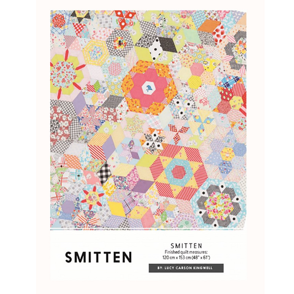 Smitten Quilt Pattern - Lucy Carson Kingwell