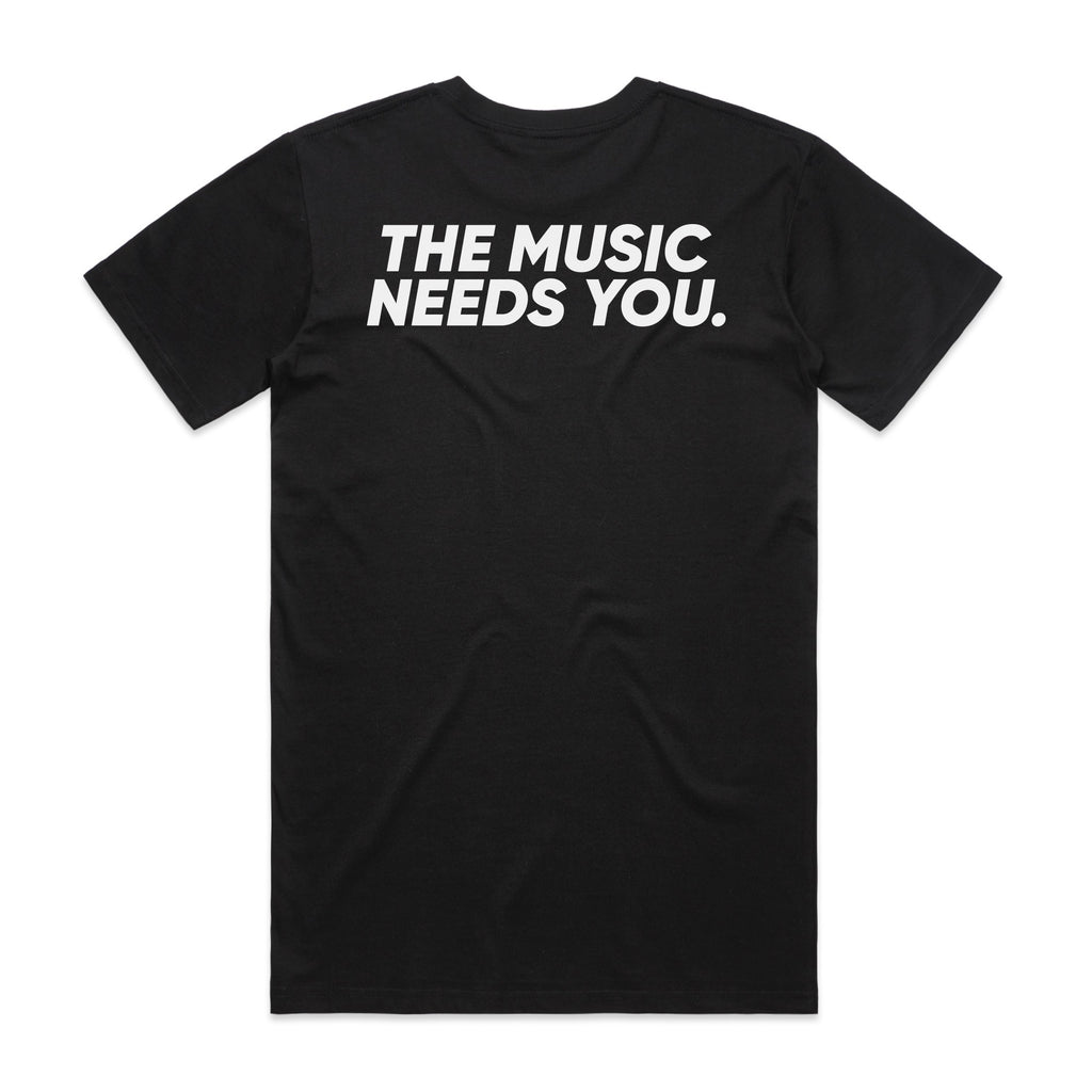 THE MUSIC NEEDS YOU TEE