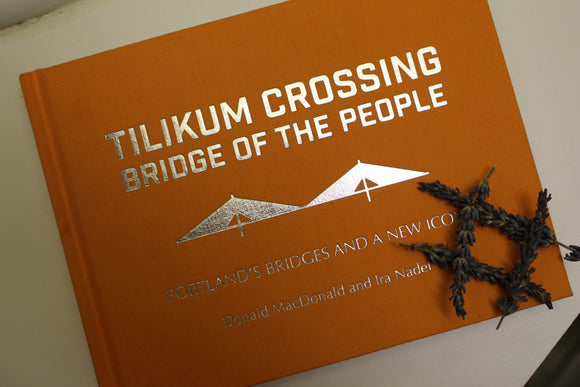 Tilikum Crossing: Bridge of the People