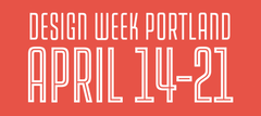Everything You Need to Know About Design Week Portland