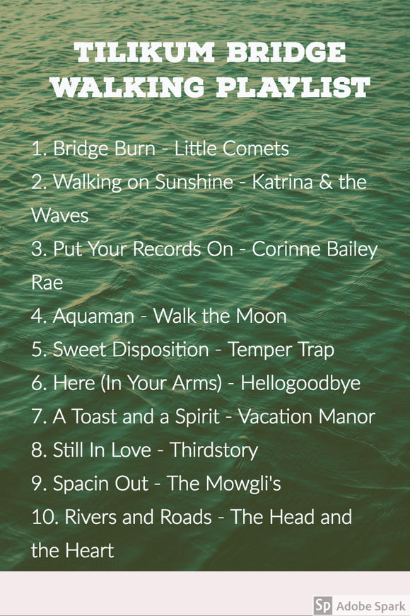 Tilikum Bridge walking playlist