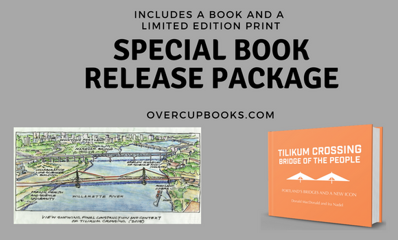 Special book release package of Tilikum Crossing