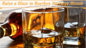 Raise a Glass to Bourbon Month