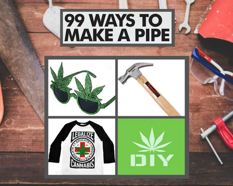 99 Ways to Make a Pipe costume idea including pot sunglasses, a hammer, and a pot shirt