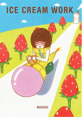 Ice Cream Work by Naoshi picture book cover