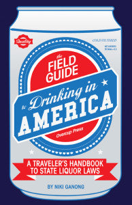 Cover art for The Field Guide to Drinking in America by Niki Ganong. Art and design by Cole Gerst