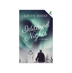 Iditarod Nights by  Cindy Hiday book cover