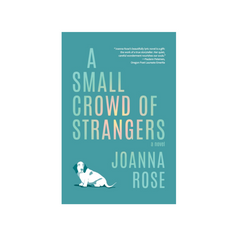 A Small Crowd of Strangers by Joanna Rose book cover