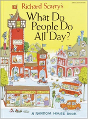 Book cover for Richard Scary's What Do People Do All Day